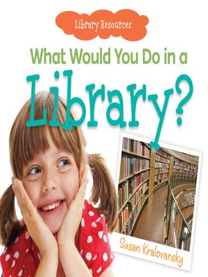 cover image of What Would You Do in a Library?
