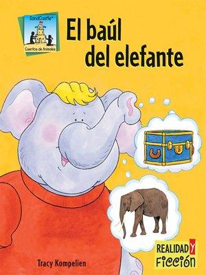 cover image of El baúl del elefante