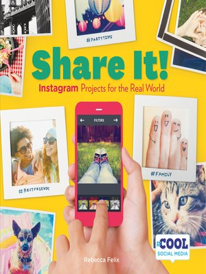 cover image of Share It!: Instagram Projects for the Real World