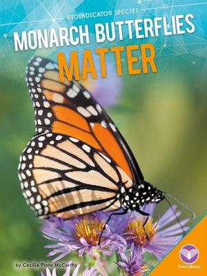 cover image of Monarch Butterflies Matter