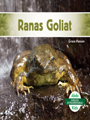 cover image of Ranas Goliat (Goliath Frogs)