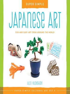 cover image of Super Simple Japanese Art