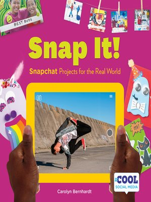cover image of Snap It!: Snapchat Projects for the Real World
