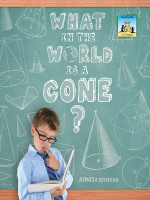 cover image of What in the World is a Cone?