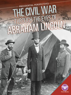cover image of Civil War through the Eyes of Abraham Lincoln