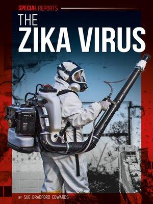 cover image of The Zika Virus