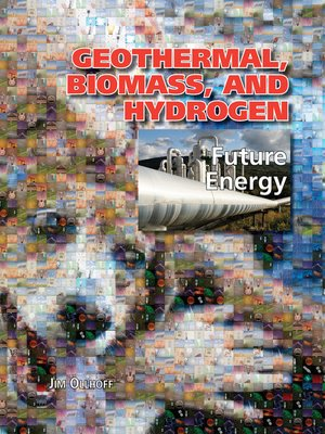 cover image of Geothermal, Biomass, and Hydrogen