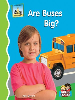 cover image of Are Buses Big?