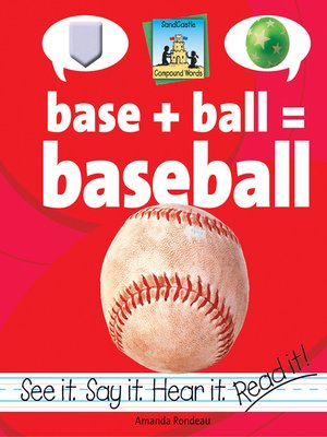 cover image of Base + Ball=Baseball
