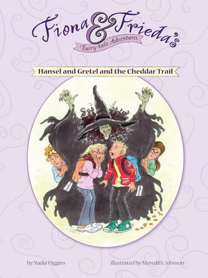 cover image of Hansel and Gretel and the Cheddar Trail