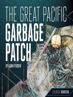cover image of The Great Pacific Garbage Patch