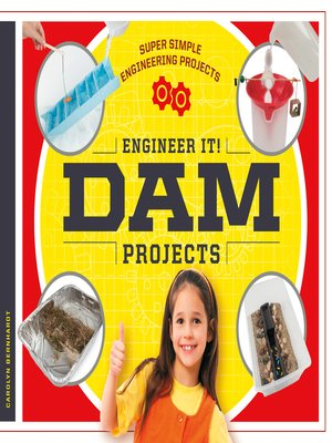 cover image of Engineer It! Dam Projects