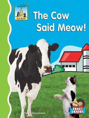 cover image of Cow Said Meow!