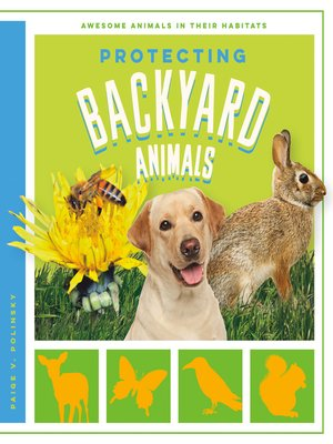 cover image of Protecting Backyard Animals