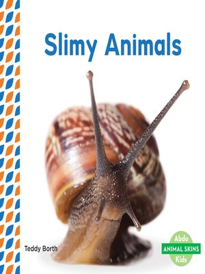 cover image of Slimy Animals