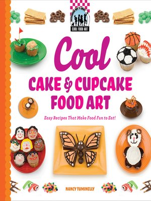 cover image of Cool Cake & Cupcake Food Art