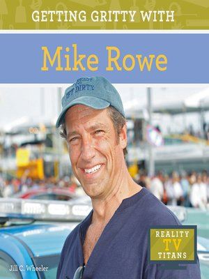 cover image of Getting Gritty with Mike Rowe