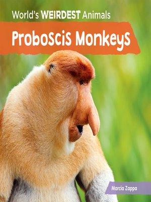 cover image of Proboscis Monkeys