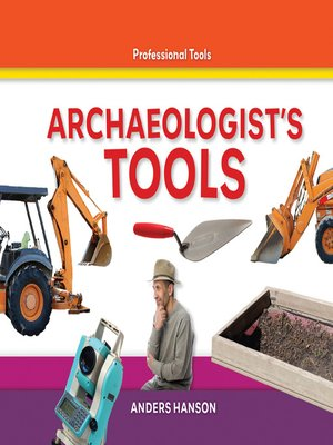 cover image of Archaeologist's Tools