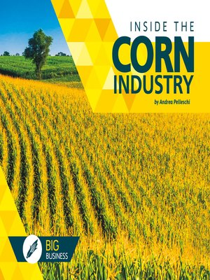 cover image of Inside the Corn Industry