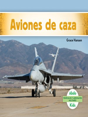 cover image of Aviones de caza (Military Fighter Aircraft)