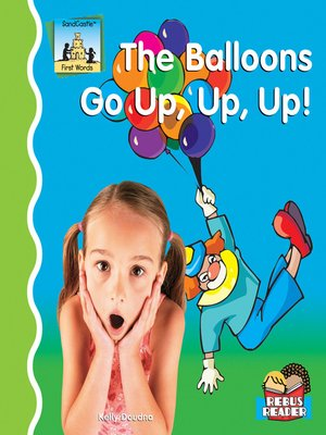 cover image of Balloons Go Up, Up, Up!