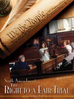 cover image of Sixth Amendment