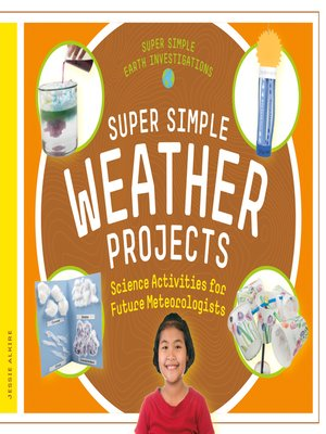 cover image of Super Simple Weather Projects: Science Activities for Future Meteorologists
