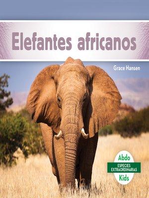 cover image of Elefantes africanos (African Elephants)