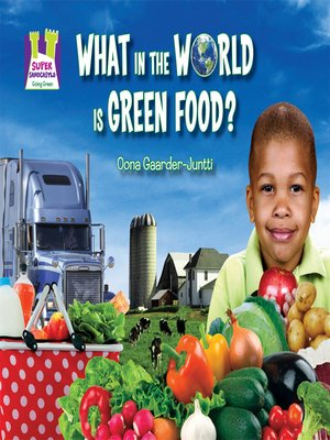 cover image of What in the World is Green Food?
