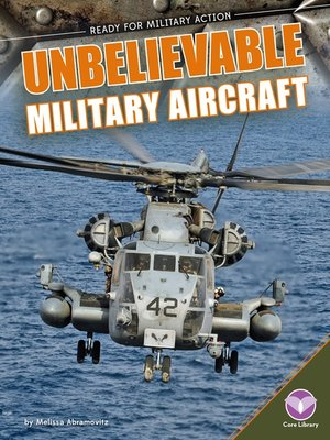 cover image of Unbelievable Military Aircraft
