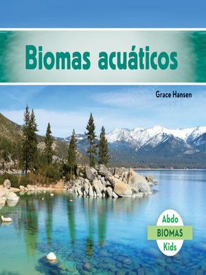 cover image of Biomas acuáticos (Freshwater Biome)