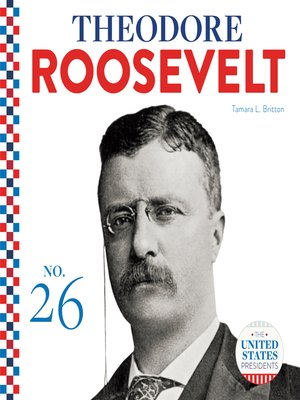 cover image of Theodore Roosevelt