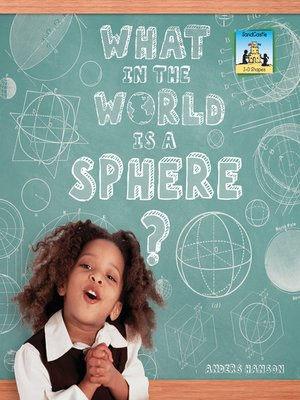 cover image of What in the World is a Sphere?