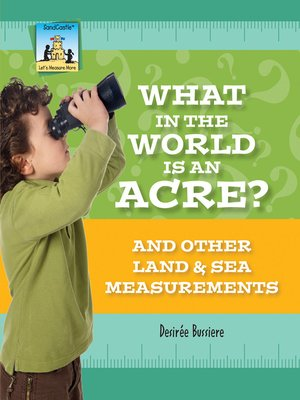 cover image of What in the World Is an Acre?