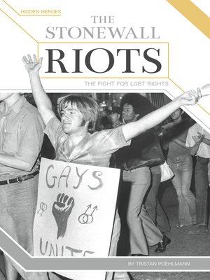 cover image of The Stonewall Riots: The Fight for LGBT Rights