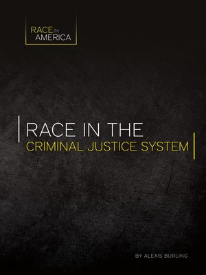 cover image of Race in the Criminal Justice System