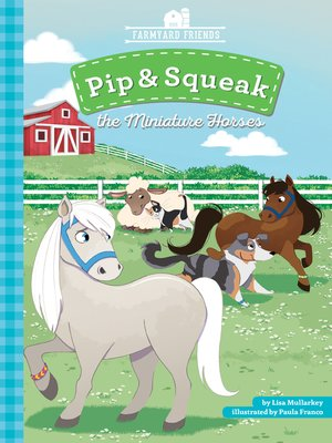 cover image of Pip & Squeak the Miniature Horse