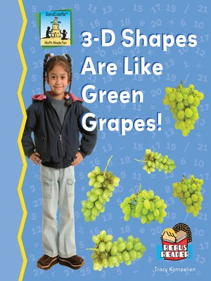 cover image of 3-D Shapes Are Like Green Grapes!