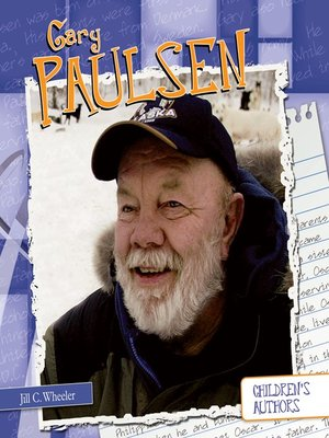 the life and accomplishments of gary paulsen Either way, you'll like gary paulsen's novels, because gary paulsen is an outdoorsman and a writer read about his adventurous life.