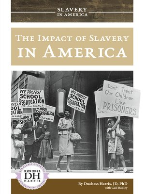cover image of The Impact of Slavery in America