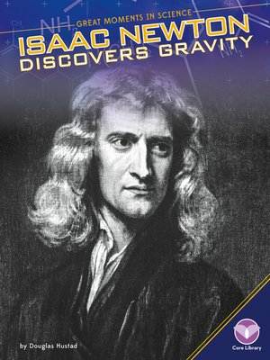 cover image of Isaac Newton Discovers Gravity