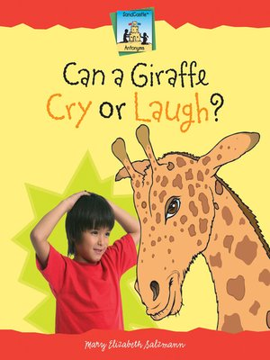 cover image of Can a Giraffe Cry or Laugh?
