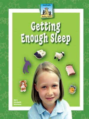cover image of Getting Enough Sleep