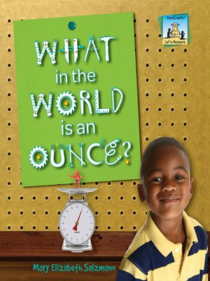 cover image of What in the World is an Ounce?