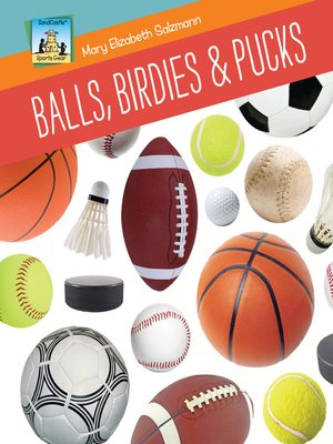 cover image of Balls, Birdies & Pucks