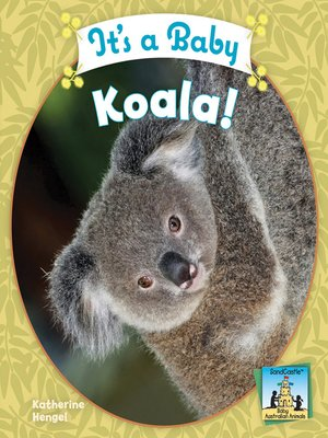 cover image of It's a Baby Koala!