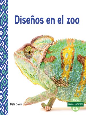 cover image of Diseños en el zoo (Patterns at the Zoo)