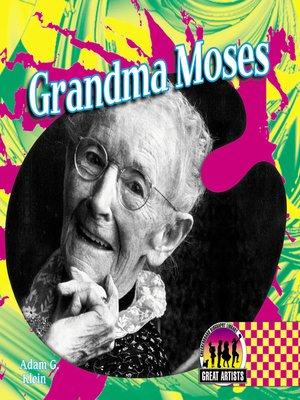 cover image of Grandma Moses