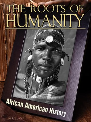 cover image of Roots of Humanity